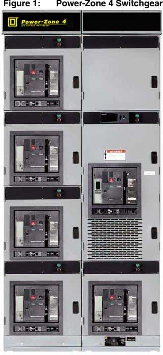Figure 1: Power-Zone 4 Switchgear