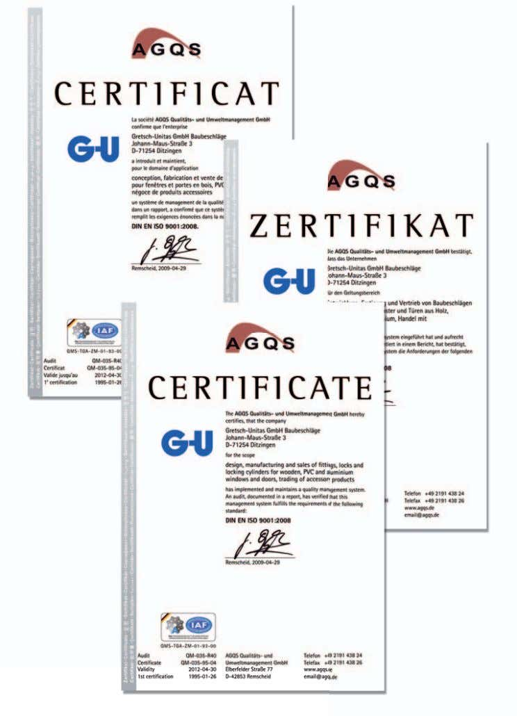 G.U successfully certified   Home Contents PG   Quality: G.U successfully certified DIN ISO 9001 defines