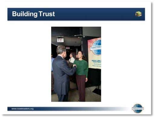 Facilitator Guide 1. SHOW the Activity: Building Trust slide. 2. TELL club leaders your answers to