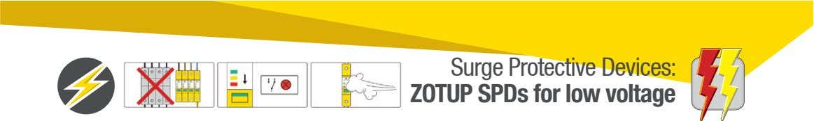 Surge Protective Devices: ZOTUP SPDs for low voltage