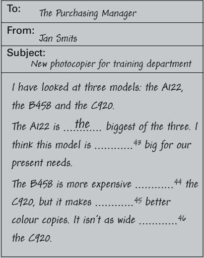To: The Purchasing Manager From: Jan Smits Subject: New photocopier for training department I have