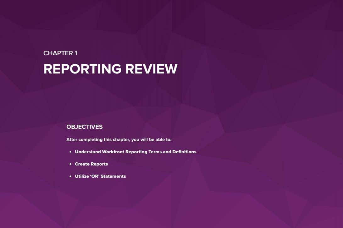 CHAPTER 1 REPORTING REVIEW OBJECTIVES After completing this chapter, you will be able to: •
