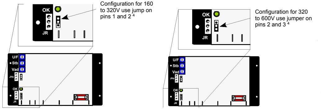 OK Configuration for 160 to 320V use jump on pins 1 and 2 4 OK