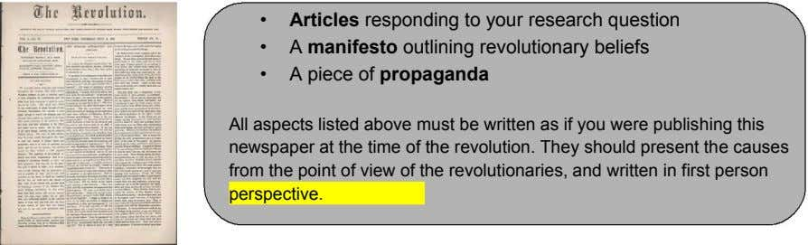 • Articles responding to your research question • A manifesto outlining revolutionary beliefs • A