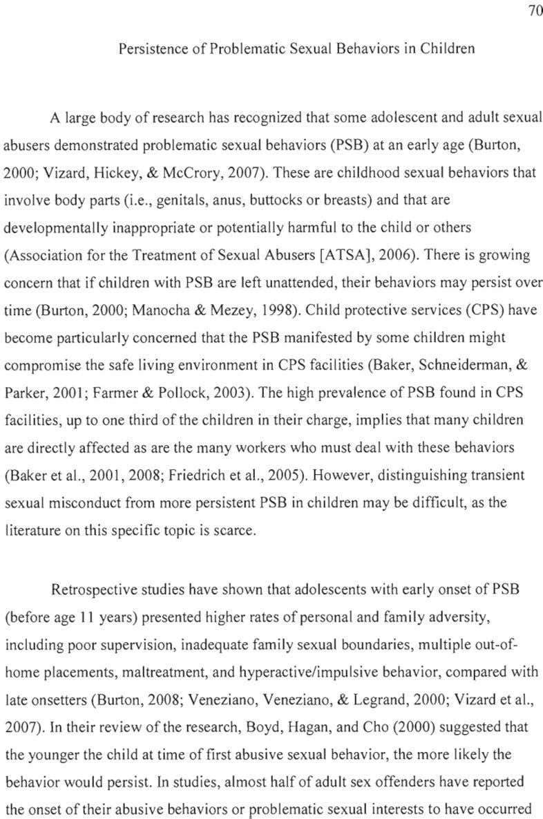70 Persistence of Problematic Sexual Behaviors in Chi Idren A large body of research has
