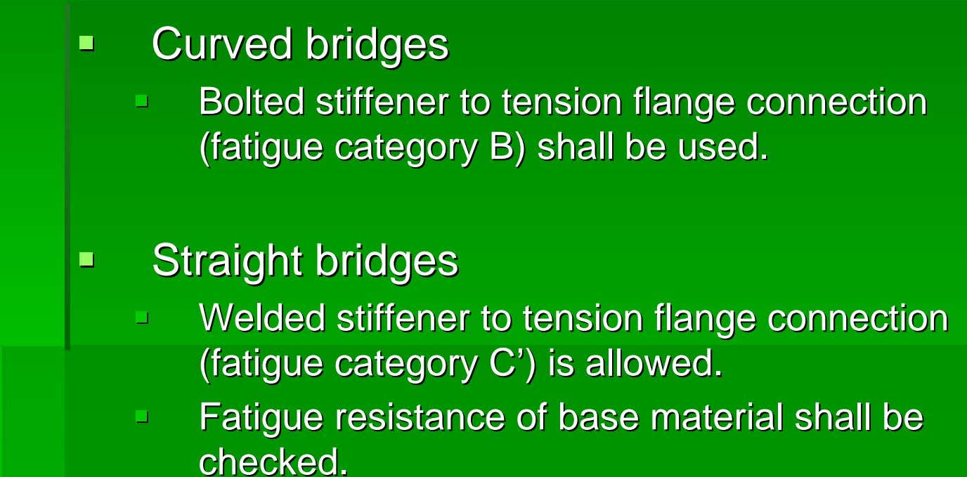 CurvedCurved bridgesbridges BoltedBolted stiffenerstiffener toto tensiontension flangeflange connectionconnection