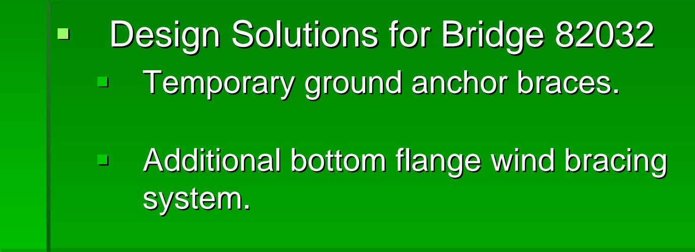 DesignDesign SolutionsSolutions forfor BridgeBridge 8203282032 TemporaryTemporary groundground anchoranchor