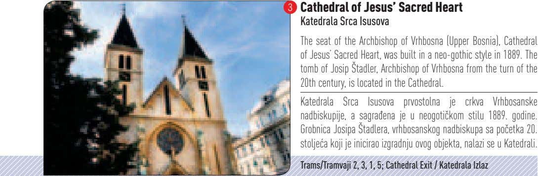 3 Cathedral of Jesus' Sacred Heart Katedrala Srca Isusova The seat of the Archbishop of