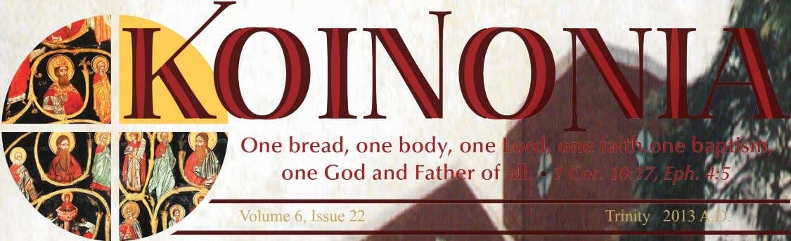 Volume 6, Issue 22 Trinity 2013 A.D.