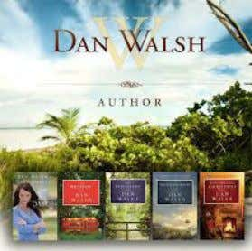 My Interview with Award Winning, Best-Selling Author Dan Walsh by Holly Michael D an Walsh