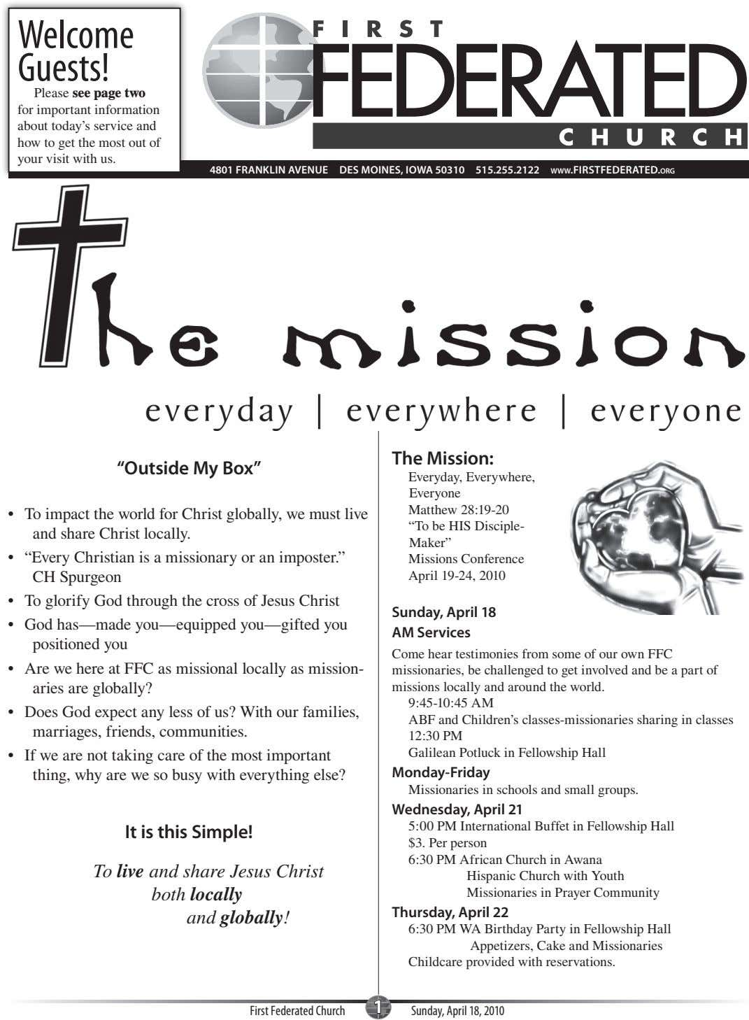 Welcome Guests! Please see page two for important information about today's service and how to