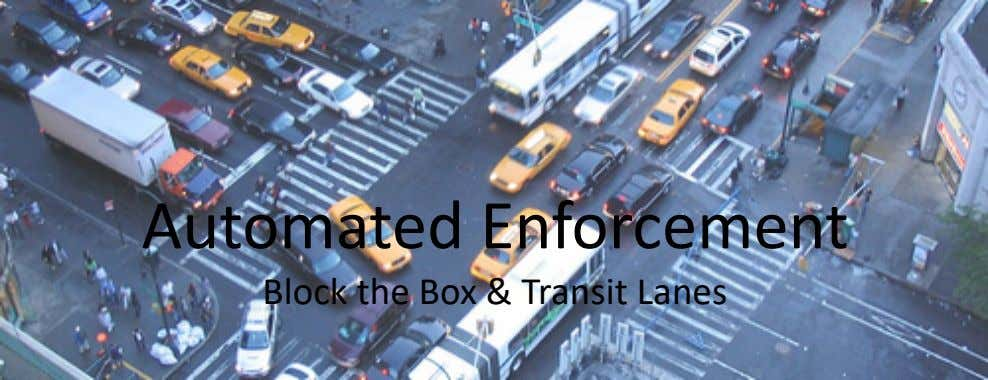 Automated Enforcement Block the Box & Transit Lanes