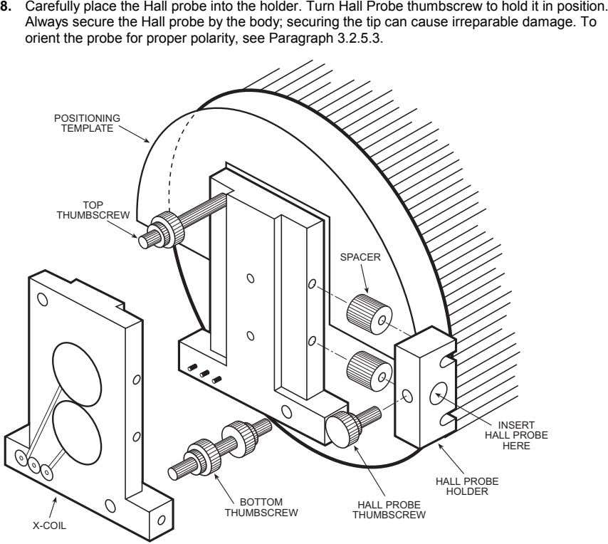 8. Carefully place the Hall probe into the holder. Turn Hall Probe thumbscrew to hold