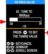 PS PRES VALVE 02 : TUNE TO 500(Kpa) -30 30 -10 PRESS OK TO SET