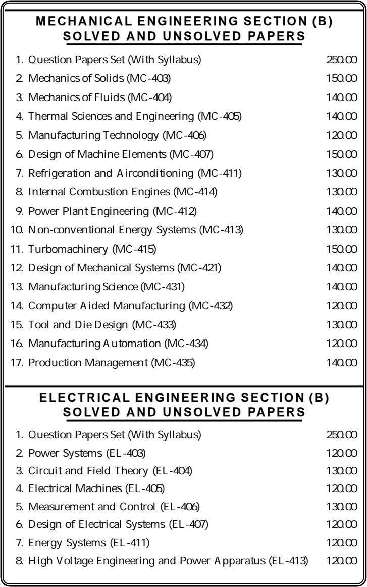 MECHANICAL ENGINEERING SECTION (B) SOLVED AND UNSOLVED PAPERS 1. Question Papers Set (With Syllabus) 250.00