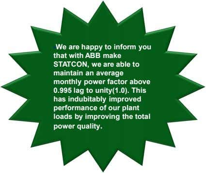 §We are happy to inform you that with ABB make STATCON, we are able to