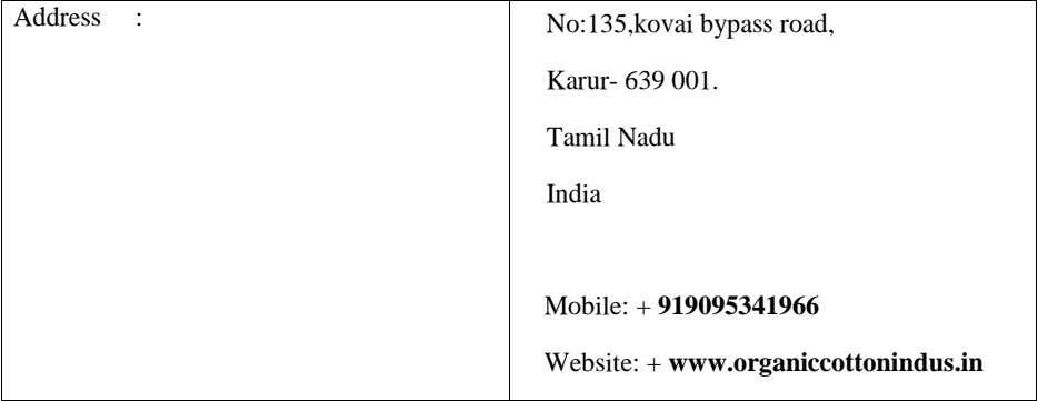 Address : No:135,kovai bypass road, Karur- 639 001. Tamil Nadu India Mobile: + 919095341966 Website: +