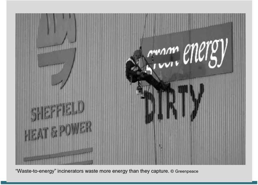 """Waste-to-energy"" incinerators waste more energy than they capture. © Greenpeace"
