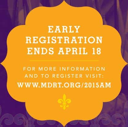 EARLY REGISTRATION ENDS APRIL 18 F O R M O R E I N F