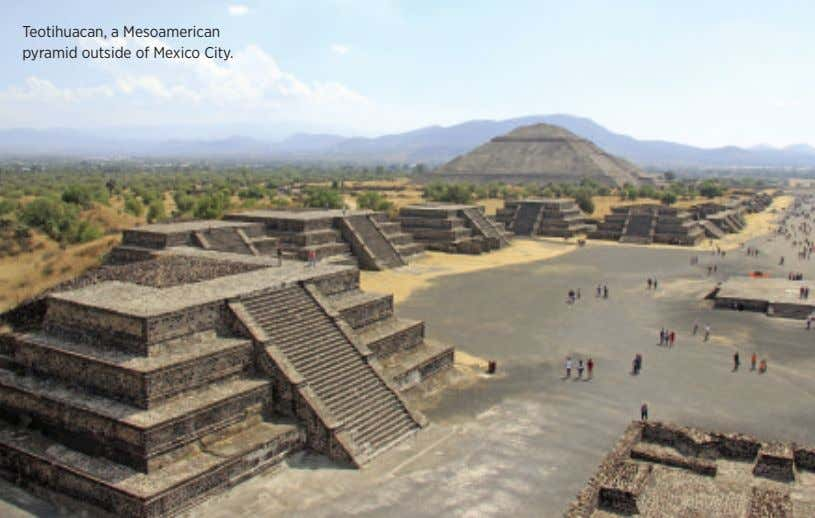 Teotihuacan, a Mesoamerican pyramid outside of Mexico City.