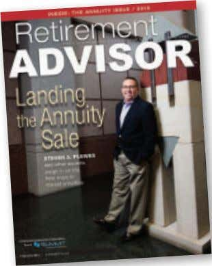 He is a 16-year MDRT member from Fogelsville, Pennsylvania. Cover story When Retirement Advisor put together