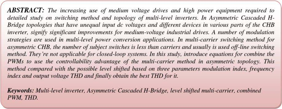 ABSTRACT: The increasing use of medium voltage drives and high power equipment required to detailed
