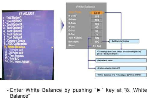 "- Enter White Balance by pushing ""►"" key at ""8. White Balance"""