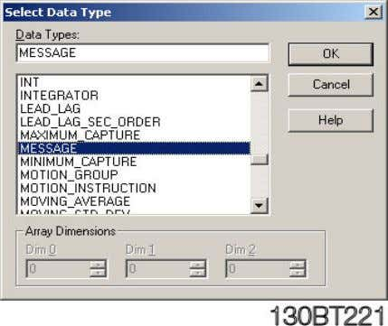 on box next to DINT and in Select Data type choose MESSAGE. 12 MN.33.B1.02 - VLT
