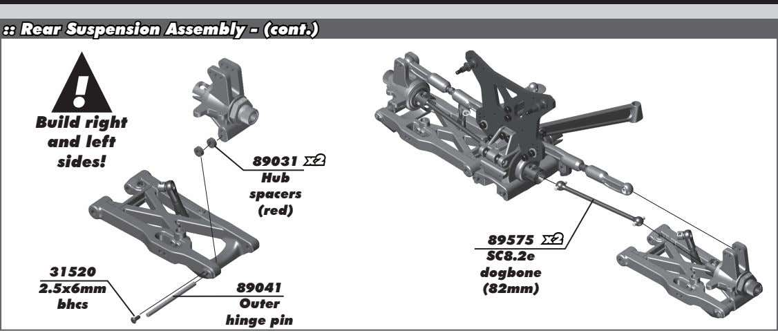 :: Rear Suspension Assembly - (cont.) ! Build right and left sides! 89031 x2 Hub