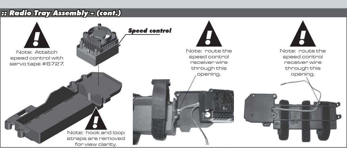 :: Radio Tray Assembly - (cont.) Speed control ! ! ! Note: Attatch speed control