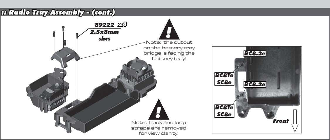 :: Radio Tray Assembly - (cont.) 89222 x4 2.5x8mm ! shcs Note: the cutout on