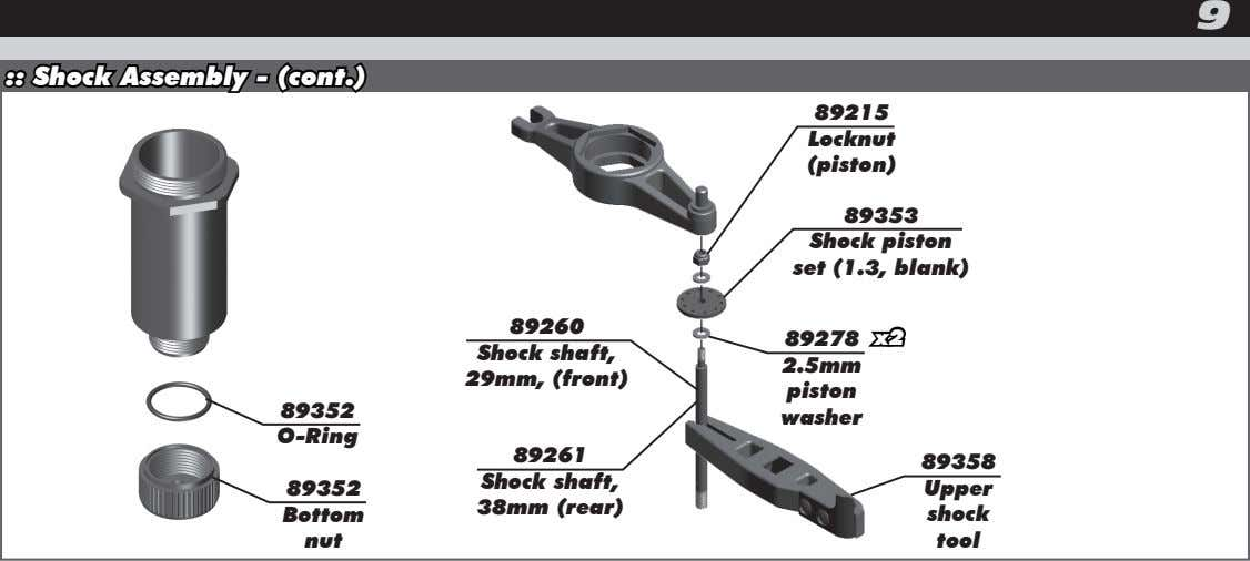 9 :: Shock Assembly - (cont.) 89215 Locknut (piston) 89353 Shock piston set (1.3, blank)