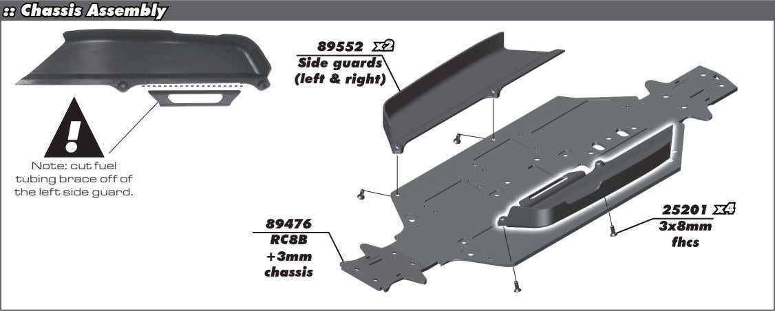 :: Chassis Assembly 89552 552 x2x2 x2 Side guards guards (left & right) right) !