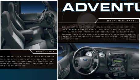 INSTRUMENT PANEL WHEN IT COMES TO THE INSTRUMENT PANEL, FORD RANGER EDGE HAS EVERYTHING YOU