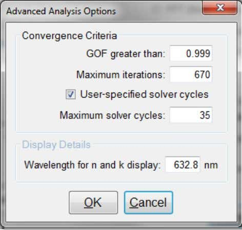 Analysis Options: Advanced Advanced Analysis Options for Spectrum Matching. Convergence Criteria This sets the minimum