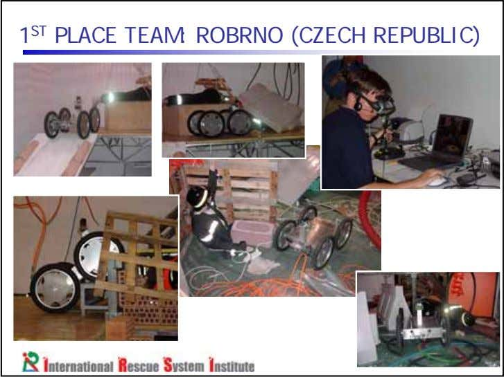 1 ST PLACE TEAM: ROBRNO (CZECH REPUBLIC)