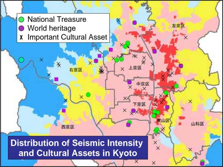 National Treasure World heritage X Important Cultural Asset Distribution of Seismic Intensity and Cultural Assets