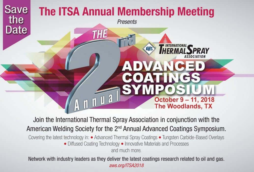 The ITSA Annual Membership Meeting Presents Join the International Thermal Spray Association in conjunction with
