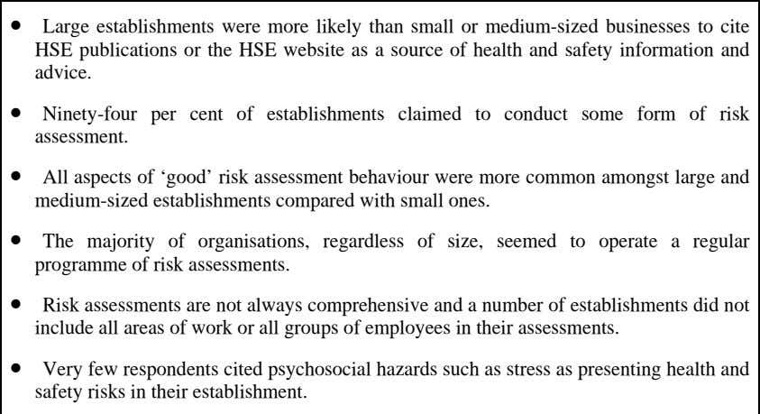 • Large establishments were more likely than small or medium-sized businesses to cite HSE publications