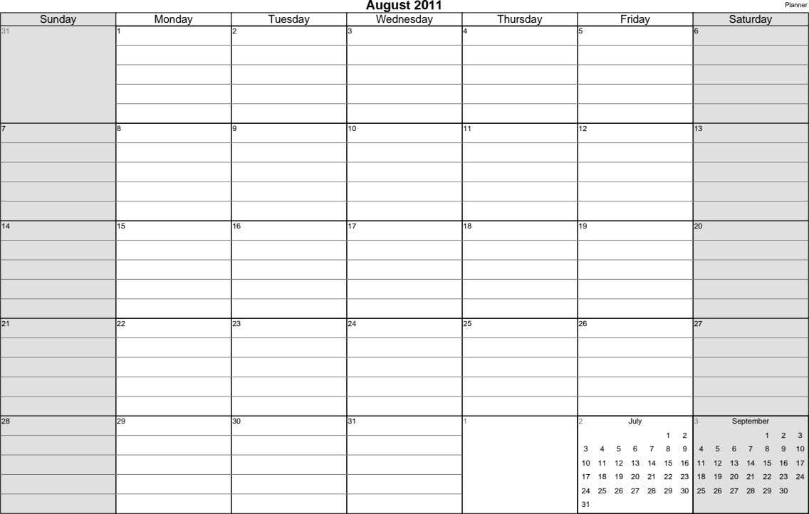 August 2011 Planner Sunday Monday Tuesday Wednesday Thursday Friday Saturday 31 1 2 3 4 5