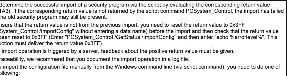 You determine the successful import of a security program via the script by evaluating the