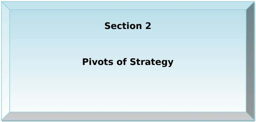 Section 2 Pivots of Strategy