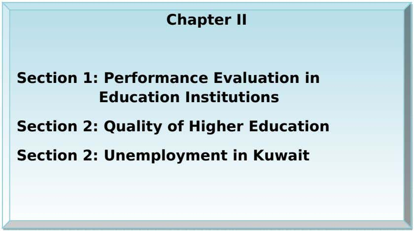 Chapter II Section 1: Performance Evaluation in Education Institutions Section 2: Quality of Higher Education Section