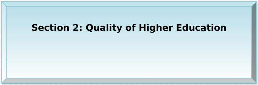 Section 2: Quality of Higher Education