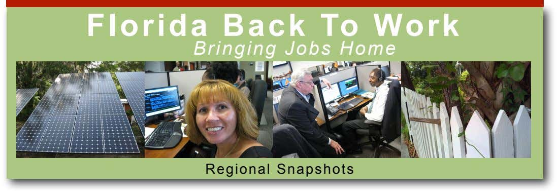 Florida Back To Work Bringing Jobs Home Regional Snapshots