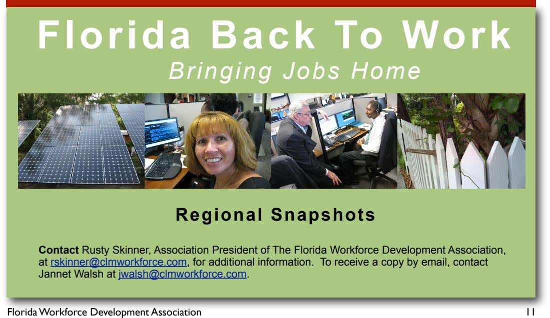 Florida Back To Work Bringing Jobs Home Regional Snapshots Contact Rusty Skinner, Association President of