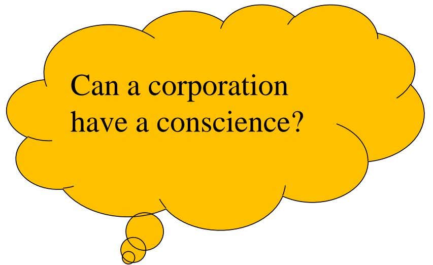 Can a corporation have a conscience?