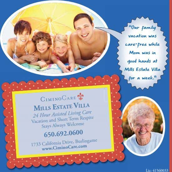 MILLS ESTATE VILLA 24 Hour Assisted Living Care Vacation and Short Term Respite Stays Always
