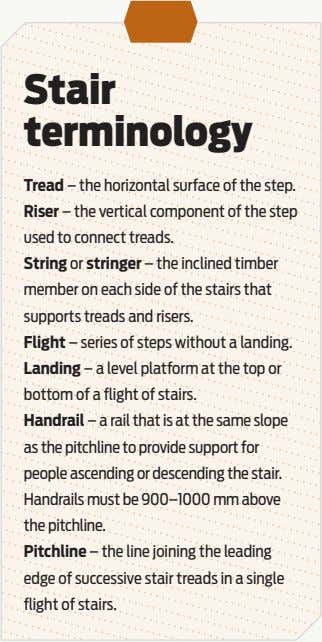 Stair terminology Tread – the horizontal surface of the step. Riser – the vertical component
