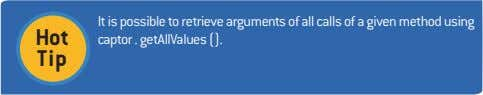 Hot It is possible to retrieve arguments of all calls of a given method using